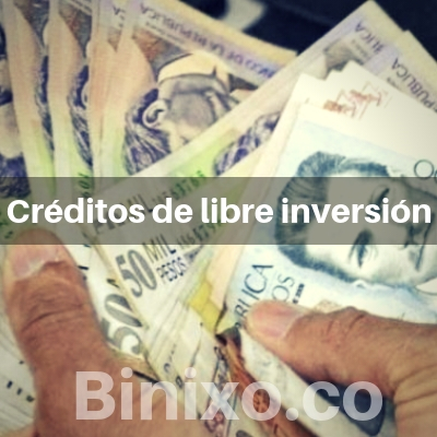 Creditos de libre inversion