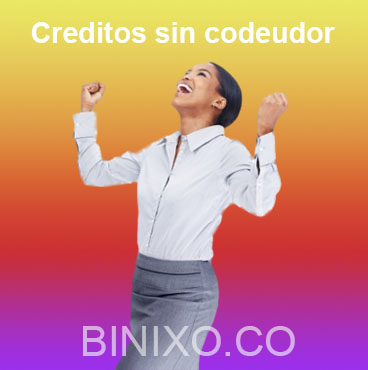 creditos sin codeudor